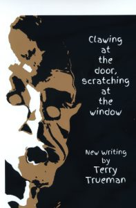 Clawing at the door, Scratching at the window by Terry Trueman